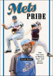 Mets Pride: For the Love of Mookie, Mike and David Wright (ISBN: 9781581825787)