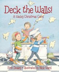 Deck the Walls: A Wacky Christmas Carol (ISBN: 9781585368570)