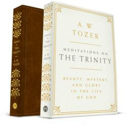 Meditations on the Trinity: Beauty, Mystery, and Glory in the Life of God (ISBN: 9781600668036)