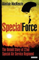 Special Force - The Untold Story of 22nd Special Air Service Regiment (2011)