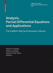 Analysis, Partial Differential Equations and Applications: The Vladimir Maz'ya Anniversary Volume (2009)