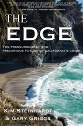 The Edge: The Pressured Past and Precarious Future of California's Coast (ISBN: 9781610353090)