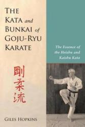 Kata and Bunkai of Goju-Ryu Karate - Giles Hopkins (ISBN: 9781623171995)