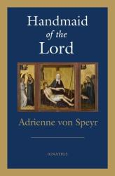 Handmaid of the Lord - 2nd. Edition (ISBN: 9781621641810)