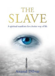 The Slave (ISBN: 9781627951043)