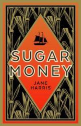Sugar Money (ISBN: 9781628728897)