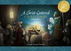 Celebrating a Christ-Centered Christmas (ISBN: 9781629723570)
