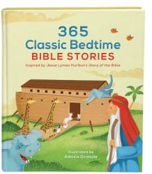 365 Classic Bedtime Bible Stories: Inspired by Jesse Lyman Hurlbut's Story of the Bible (ISBN: 9781630583804)