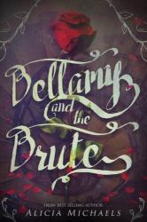 Bellamy and the Brute (ISBN: 9781634222310)