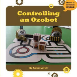 Controlling an Ozobot (ISBN: 9781634723190)