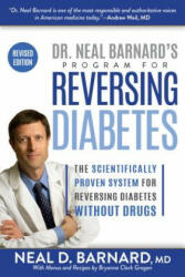 Dr. Neal Barnard's Program for Reversing Diabetes - Neal Barnard (ISBN: 9781635651270)