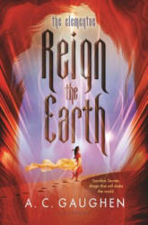 Reign the Earth (ISBN: 9781681191119)