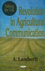 Talking the Talk - Revolution in Agricultural Communication (2005)