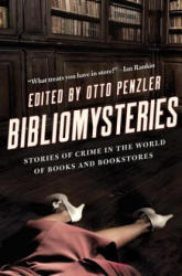 Bibliomysteries: Stories of Crime in the World of Books and Bookstores (ISBN: 9781681774589)