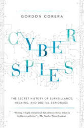 Cyberspies: The Secret History of Surveillance, Hacking, and Digital Espionage (ISBN: 9781681774596)