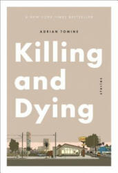 Killing and Dying (ISBN: 9781770463097)