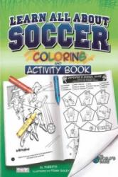 Learn All about Soccer (ISBN: 9781770495067)