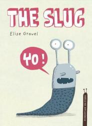 The Slug (ISBN: 9781770496552)