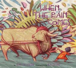 When the Rain Comes (ISBN: 9781772780123)