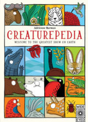 Creaturepedia: Welcome to the Greatest Show on Earth (ISBN: 9781847806963)