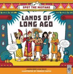 Spot the Mistake: Lands of Long Ago - Aj Wood, Mike Jolley, Frances Castle (ISBN: 9781847809643)