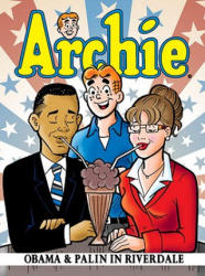 Archie: Obama & Palin in Riverdale (ISBN: 9781879794870)