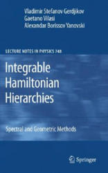 Integrable Hamiltonian Hierarchies - Spectral and Geometric Methods (2008)