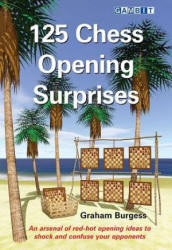 125 Chess Opening Surprises (ISBN: 9781911465188)
