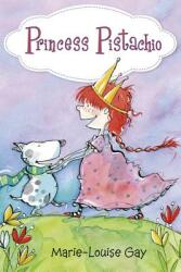 Princess Pistachio (ISBN: 9781927485699)