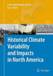 Historical Climate Variability and Impacts in North America (2009)