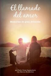 El Llamado del Amor: Memorias de Gran Devocian (ISBN: 9781939457400)