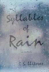 Syllables of Rain (ISBN: 9781937907525)