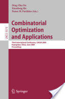 Combinatorial Optimization and Applications - Proceedings of the Third International Conference, COCOA 2009 Hungshan, China, June 2009 (2009)