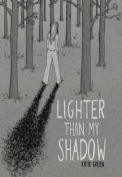 Lighter Than My Shadow (ISBN: 9781941302415)