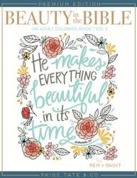 Beauty in the Bible: Adult Coloring Book Volume 3, Premium Edition (ISBN: 9781944515492)