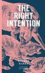 The Right Intention (ISBN: 9781945492068)