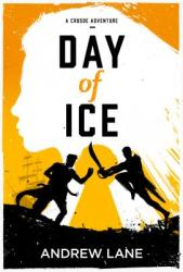 Day of Ice (ISBN: 9781945293153)