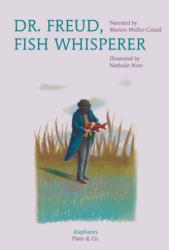 Dr. Freud, Fish Whisperer (ISBN: 9783035800074)
