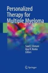 Personalized Therapy for Multiple Myeloma - Saad Z. Usmani, Ajay K. Nooka (ISBN: 9783319618715)