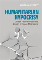 Humanitarian Hypocrisy (ISBN: 9781501715471)