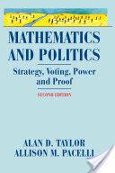 Mathematics and Politics - Allison M. Pacelli, Alan Taylor (2010)