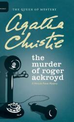 The Murder of Roger Ackroyd (ISBN: 9780062573193)