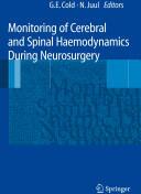 Monitoring of Cerebral and Spinal Haemodynamics During Neurosurgery (2008)