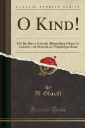 O Kind! : Die Ber (ISBN: 9780282530099)
