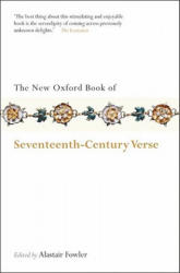 New Oxford Book of Seventeenth-Century Verse - Alastair Fowler (2008)