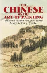 Chinese on the Art of Painting - Osvald Siren (ISBN: 9780486444284)