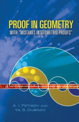 Proof in Geometry: With Mistakes in Geometric Proofs (ISBN: 9780486453545)