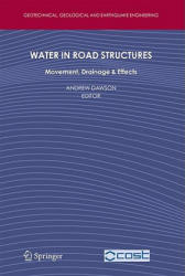 Water in Road Structures - Movement, Drainage and Effects (2008)