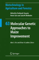 Molecular Genetic Approaches to Maize Improvement (2008)