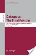 Dataspace - 26th British National Conference on Databases, BNCOD 26, Birmingham, UK, July 7-9, 2009, Proceedings (2009)